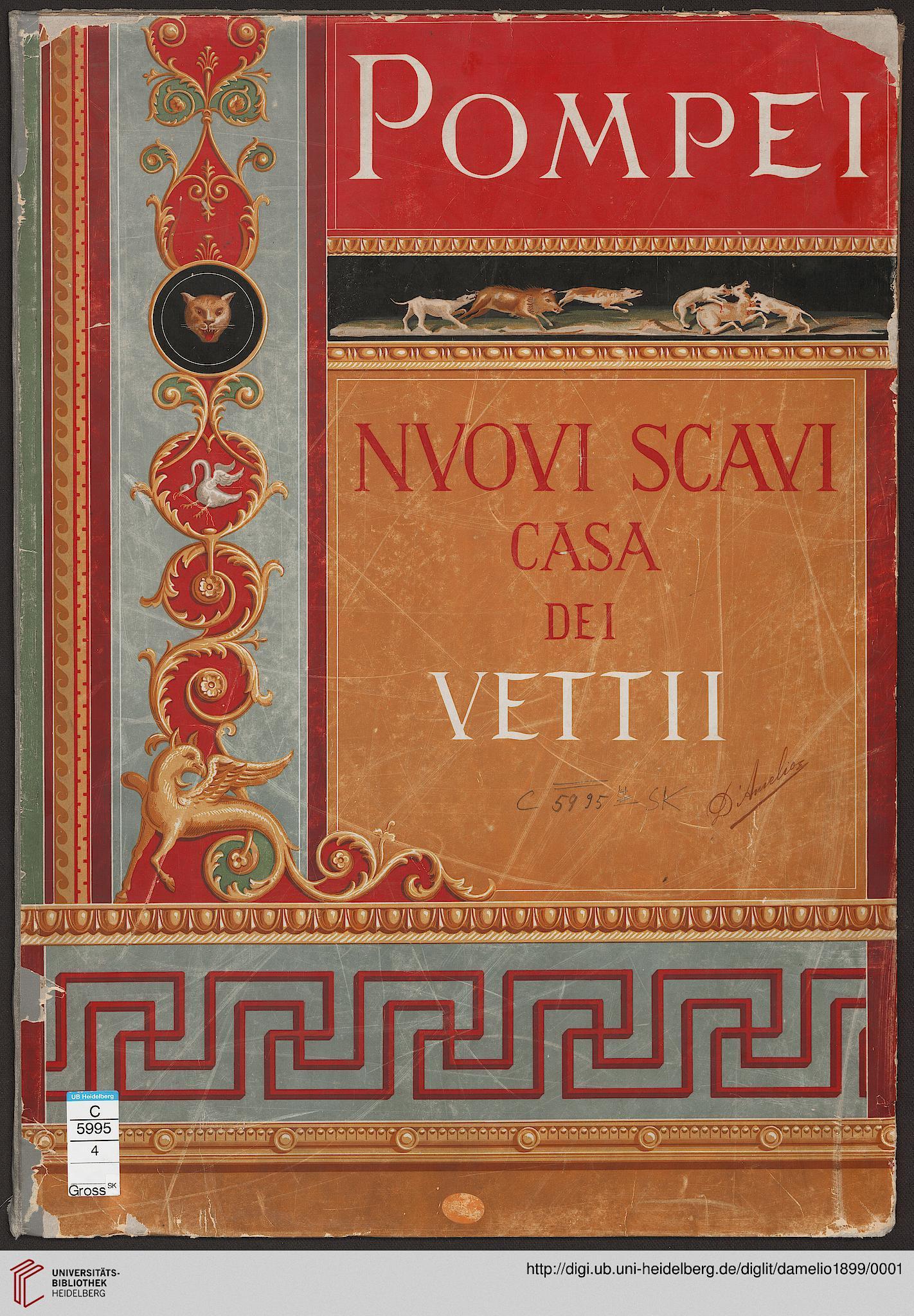 ... Pompei: casa dei Vettii ; appendice al dipinti murali (Neapel, 1899
