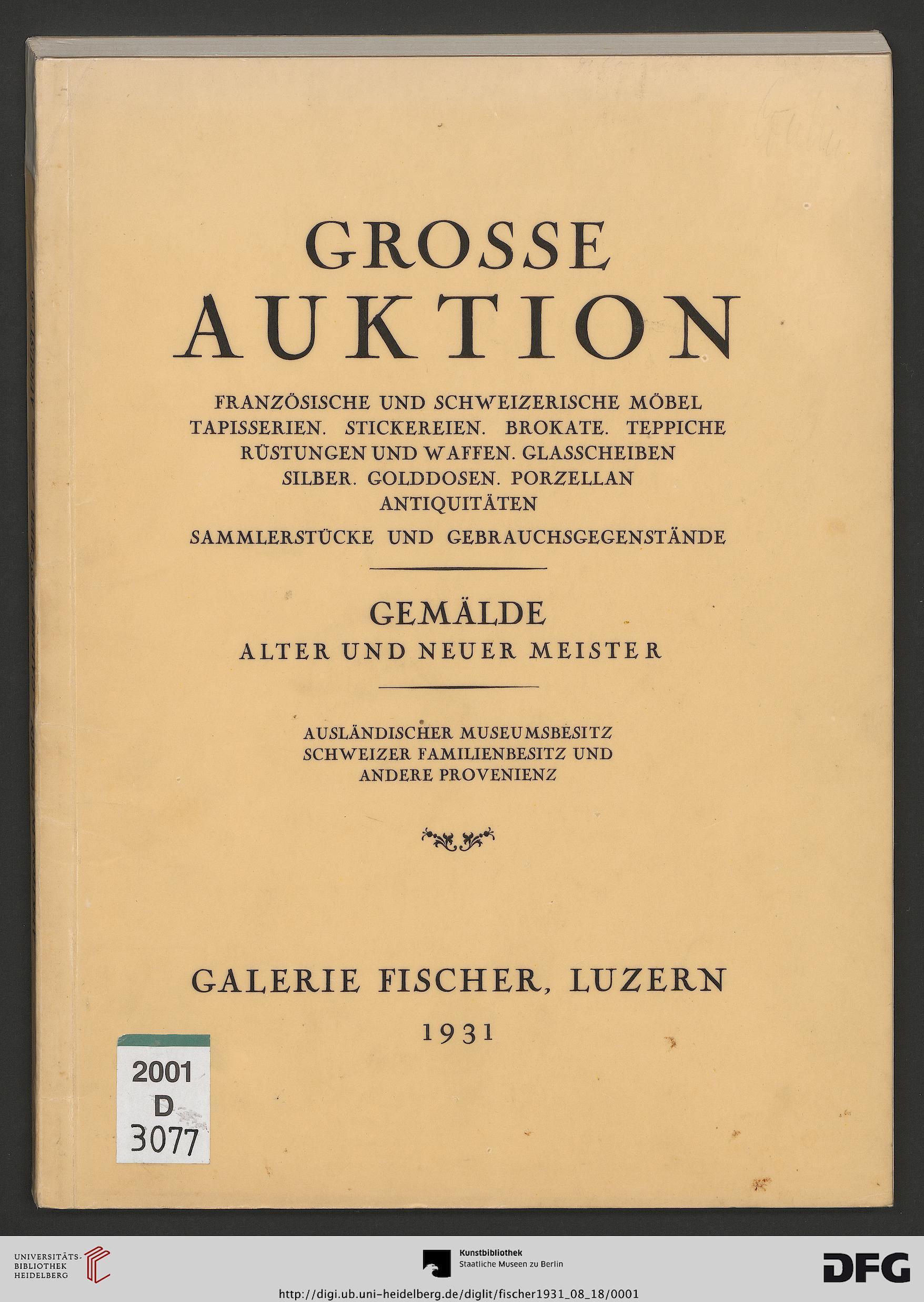 Elegant Galerie Fischer U003cLuzernu003e [Hrsg.]: Französische Und Schweizerische Möbel,  Tapisserien, Stickereien, Brokate, Teppiche, Rüstungen Und Waffen,  Glasscheiben, ...