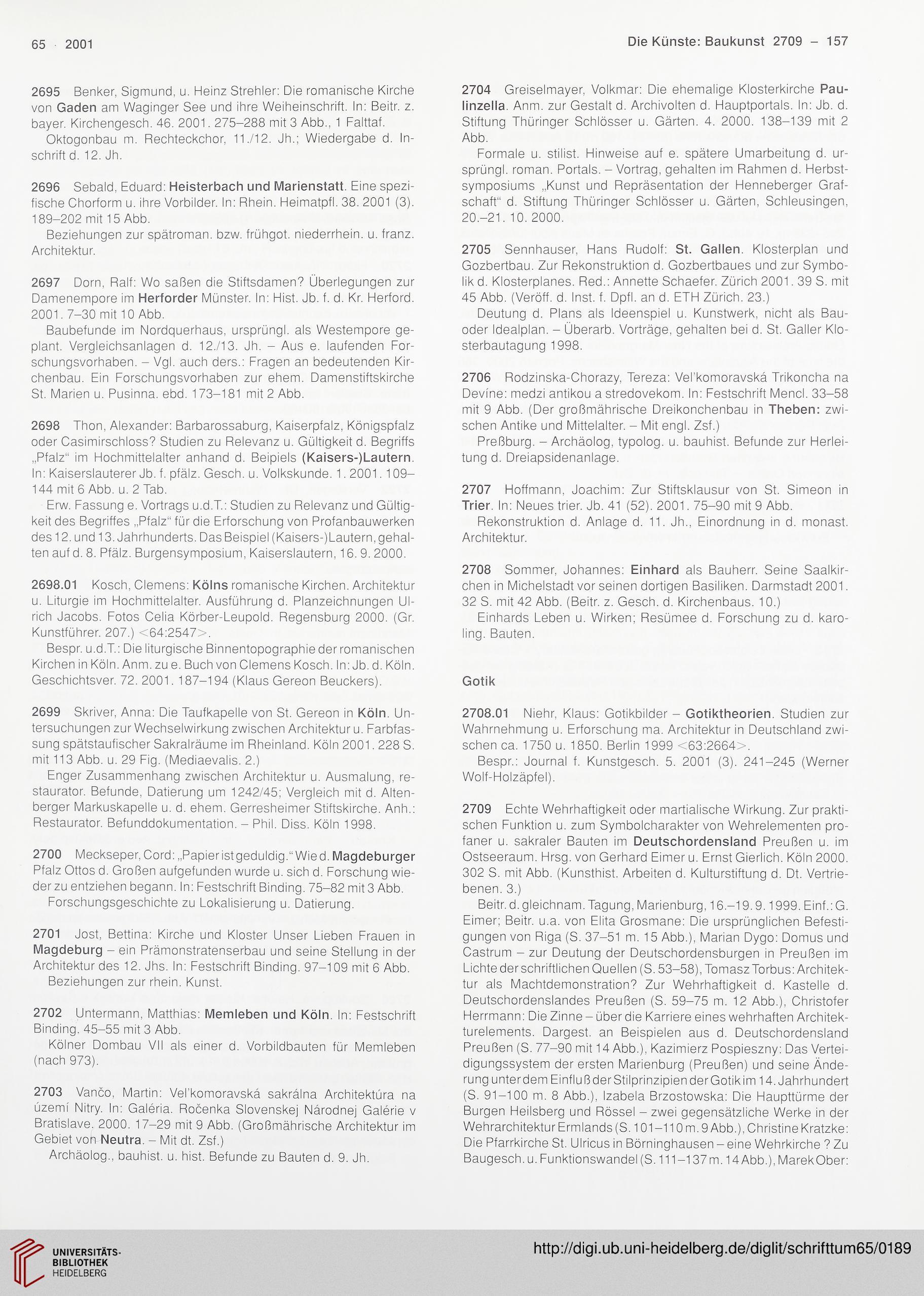 Logik von II 21 und der erste Teil von II 22), aber die kurzen.